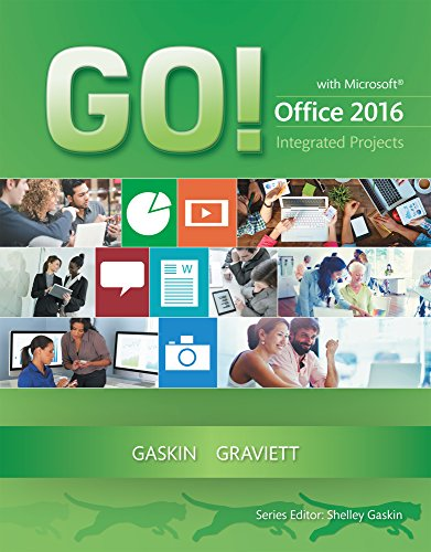 GO! with Integrated Projects (GO! for Office 2016 Series) PDF