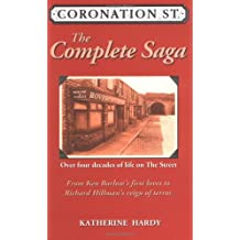 """""""Coronation Street"""": The Epic Novel - Over 40 Years of Life on the Street"""