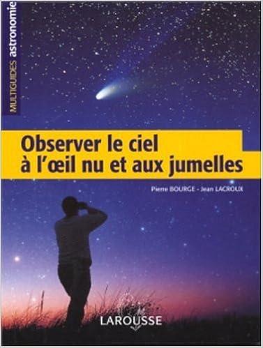 Lire un Observer le ciel à l'oeil nu epub pdf