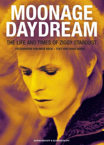 Moonage Daydream. The Life And Times Of Ziggy Stardust.