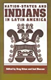 img - for Nation-States and Indians in Latin America book / textbook / text book