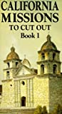 California Missions to Cut Out, Norman Neuerburg, 0883881772