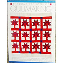 The Complete Book of Quiltmaking by Michele Walker (1986-03-12)