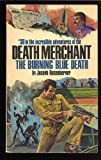 The Burning Blue Death, Joseph N. Rosenberger, 0523413823
