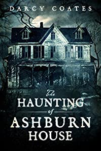 The Haunting Of Ashburn House by Darcy Coates ebook deal