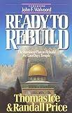 Ready to Rebuild, Thomas Ice and Randall Price, 0890819564