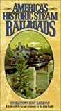 America's Historic Steam Railroads: Georgetown Loop Railroad [VHS]