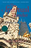 img - for The Spiritual Traveler: Chicago and Illinois: A Guide to Sacred Sites and Peaceful Places book / textbook / text book