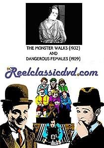 THE MONSTER WALKS (1932) and DANGEROUS FEMALES (1929)