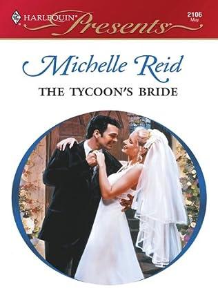 The Tycoon's Bride (Greek Tycoons, book 27) by Michelle Reid