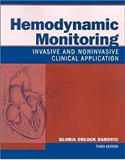Hemodynamic Monitoring: Invasive and Noninvasive Clinical Application