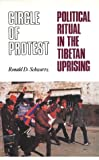 img - for Circle of Protest: Political Ritual in the Tibetan Uprising, 1987-1992 book / textbook / text book