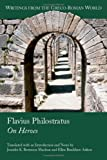 img - for Flavius Philostratus: On Heroes (Writings from the Greco-Roman World) book / textbook / text book