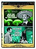 Asi Se Quiere En Jalisco / Historia De Un Gran Amor - Double Feature [DVD]