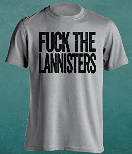 F**K The Lannisters - House Stark or Nights Watch Fan T-Shirt - Uncensored Version - Text Design - Mens Grey XL