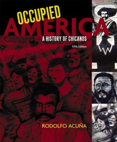 Occupied America: A History of Chicanos, Fifth Edition