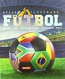 Atlas Ilustrado de Futbol, Eduardo Trujillo Correa, 8467705183