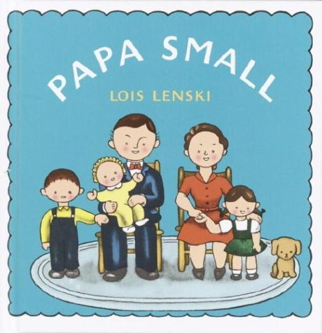 Papa Small (Lois Lenski Books)