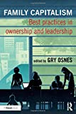 Family Capitalism: Best practices in ownership and leadership