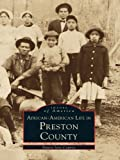 Front cover for the book African-American Life in Preston County by Nancy Jane Copney