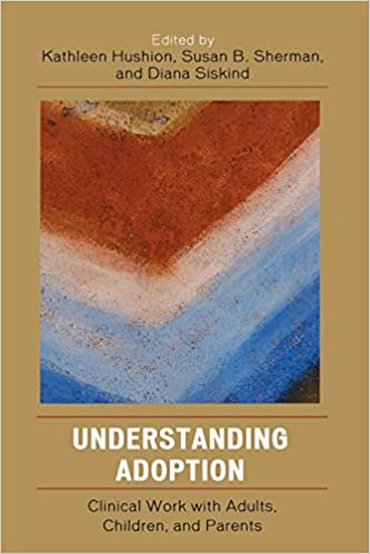 Ebook gratis herunterladen portugiesisch Understanding Adoption: Clinical Work with Adults, Children, and Parents PDF MOBI