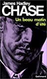 beau matin d ete james hadley chase english and french edition