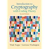 Introduction to Cryptography with Coding Theory (2nd Edition)