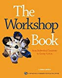 The Workshop Book: From Individual Creativity to Group Action (ICA series)