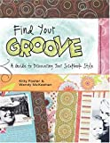 Find Your Groove, Kitty Foster and McKeehan Wendy, 1599630060