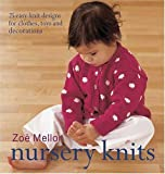 Nursery Knits, Publications Krause and Zoe Mellor, 089689147X