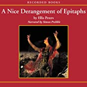 A Nice Derangement of Epitaphs: An Inspector Felse Mystery | Ellis Peters
