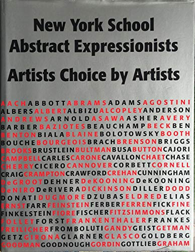 - New York School Abstract Expressionists: Artists Choice by Artists: A Complete Documentation of the New York Painting and Sculpture Annuals; 1951-1957