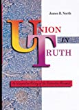 Union in Truth, James B. North, 0784701970