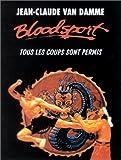 Bloodsport  (Tous les coups sonts permis)