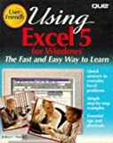 img - for Using Excel 5 for Windows (The User-Friendly Reference) book / textbook / text book