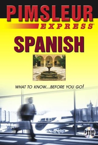 Express Spanish  Learn To Speak And Understand Latin American Spanish With Pimsleur Language Programs