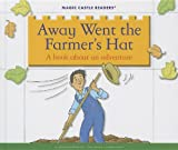 Away Went the Farmer's Hat, Jane Belk Moncure, 1623235723