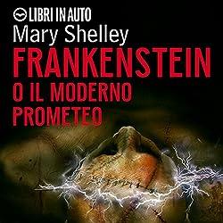 Frankenstein. O il moderno prometeo