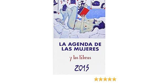 La Agenda De Las Mujeres Y Los Libros. 2015: Amazon.es: Vv ...