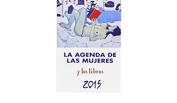 AGENDA DE LAS MUJERES 2015 HOR.HOR: 9788496004603: Amazon ...