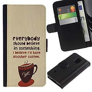Be Good Phone Accessory // Caso del tirón Billetera de Cuero Titular de la tarjeta Carcasa Funda de Protección para Samsung Galaxy S5 V SM-G900 // Coffee Caf?Barista Hipster Believe T