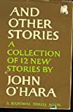 And Other Stories, John O'Hara, 0394415345