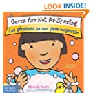 Germs Are Not for Sharing / Los gérmenes no son para compartir (Best Behavior) (English and Spanish Edition)