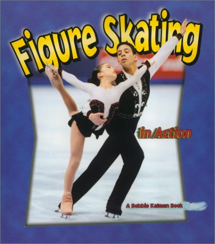 Figure Skating in Action (Sports in Action)