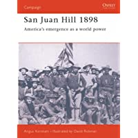 San Juan Hill 1898: America's Emergence as a World Power (Campaign)