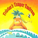 Tristan's Temper Tantrum, Caroline Formby, 0859539512