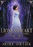 Lionessheart (The Queenmaker Series Book 3)