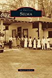 img - for Selma book / textbook / text book