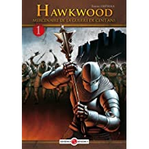 HAWKWOOD T.01 : MERCENAIRE DE LA GUERRE DE CENT ANS