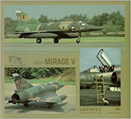 Lock On No  11 - Avions Dassault Mirage V: Willy Peeters